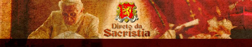 Direto da Sacristia